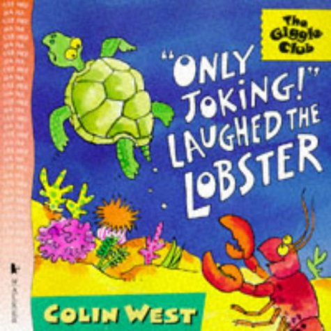 9780744547856: Only Joking! Laughed the Lobster (Giggle Club)