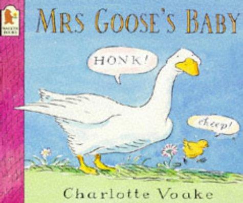 Mrs Goose's Baby: Charlotte Voake