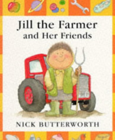 9780744547955: Jill The Farmer And Her Friends