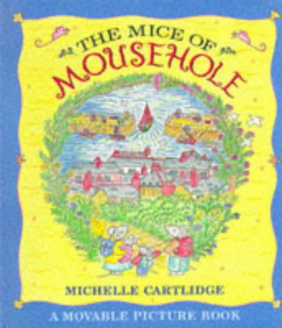 The Mice of Mousehole (0744549078) by Michelle Cartlidge