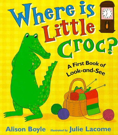 Where is Little Croc? (First Puzzle Books): Boyle, Alison