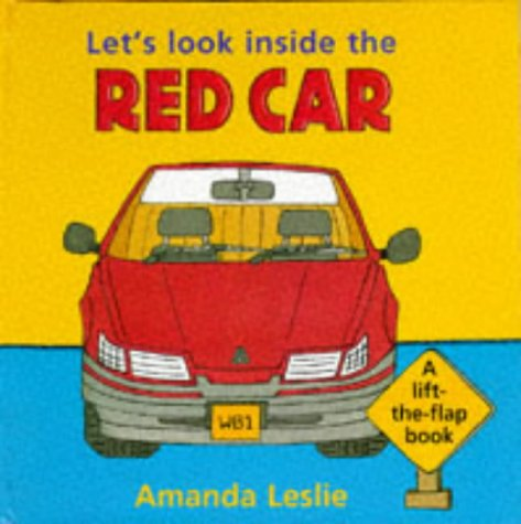 9780744549270: Let's Look Inside the Red Car