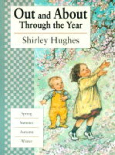Out and About Through the Year: Shirley Hughes