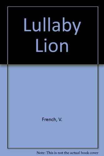 9780744551693: Lullaby Lion