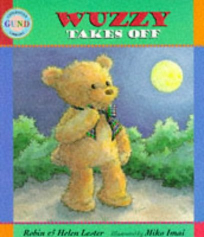 9780744552263: Wuzzy Takes Off (Gund Children's Library)