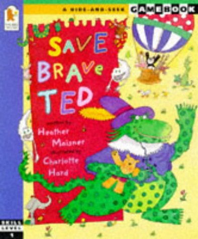 9780744552652: Save Brave Ted (Hide-and-seek adventure gamebook)