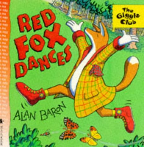 9780744552812: Red Fox Dances (The Giggle Club)