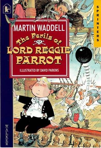 9780744554069: Perils Of Lord Reggie Parrot (Sprinters)