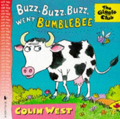 9780744554632: Buzz Buzz Buzz Went Bumble Bee (Giggle Club)