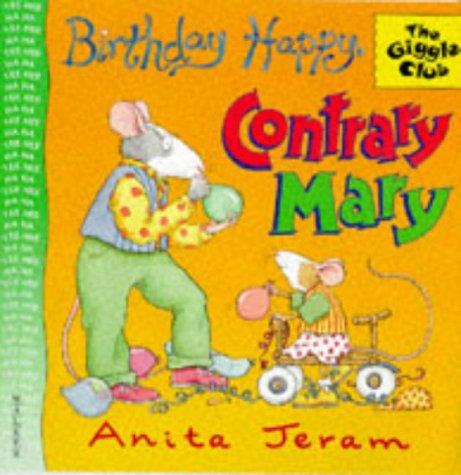 9780744554793: Birthday Happy Contrary Mary (Giggle Club)