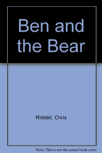 9780744555042: Ben and the Bear