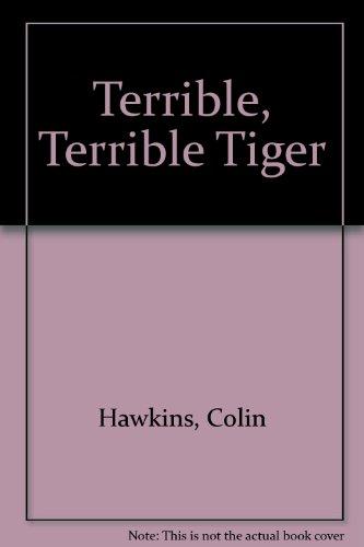 9780744555073: Terrible, Terrible Tiger