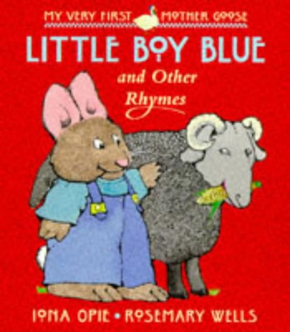 9780744555561: Little Boy Blue And Other Rhymes Board B (My Very First Mother Goose)