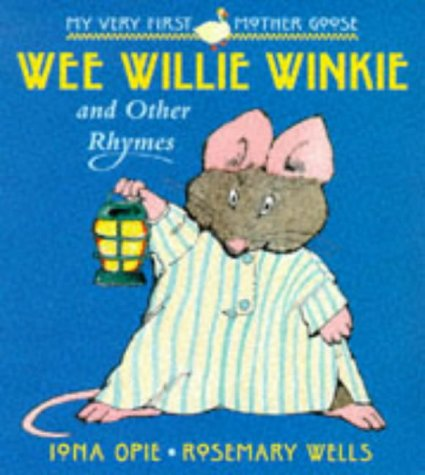 9780744555592: Wee Willie Winkie & Other Rhymes (My Very First Mother Goose)