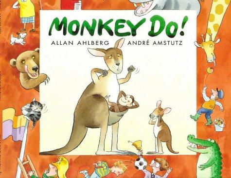 Monkey Do!: Allan Ahlberg