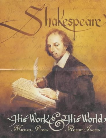 9780744555813: Shakespeare: His Work and His World
