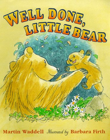 Well Done, Little Bear (Big Bear & Little Bear) (0744555906) by Waddell, Martin