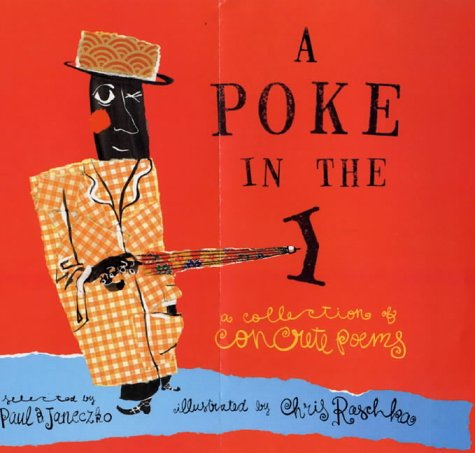 9780744556568: A Poke in the I: A Collection of Concrete Poems