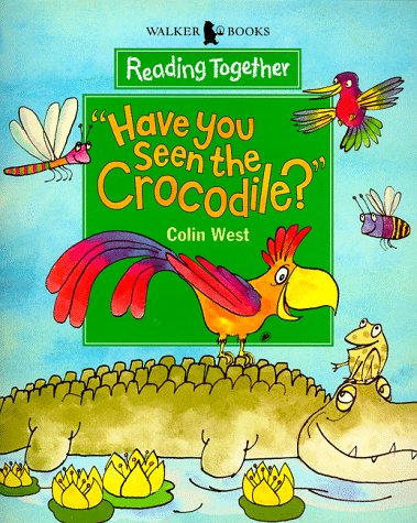 9780744557053: Have You Seen The Crocodile? (Reading Together)