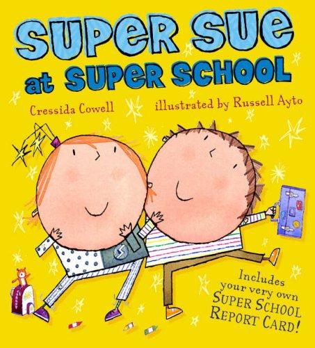 9780744557824: Super Sue at Super School