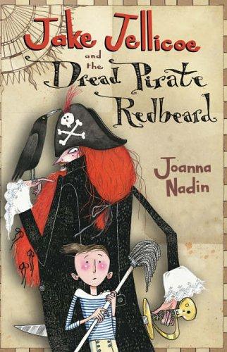 9780744557862: Jake Jellicoe and the Dread Pirate Redbeard
