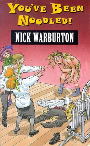 You've Been Noodled! (0744560497) by Warburton, Nick