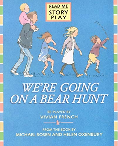 9780744561128: We're Going on a Bear Hunt: Play