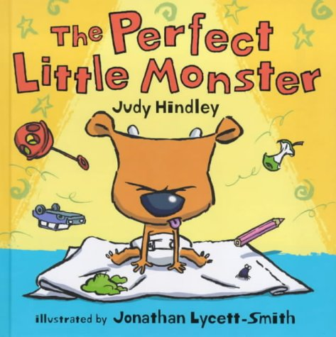 The Perfect Little Monster (9780744561456) by Hindley Judy; Jonathan Lycett-Smith