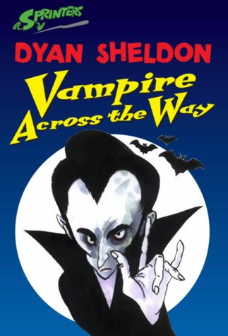 Vampire Across the Way (Sprinters) (0744561469) by Sheldon, Dyan