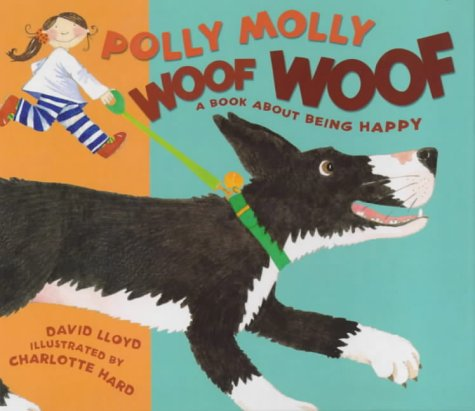 9780744561470: Polly Molly Woof Woof