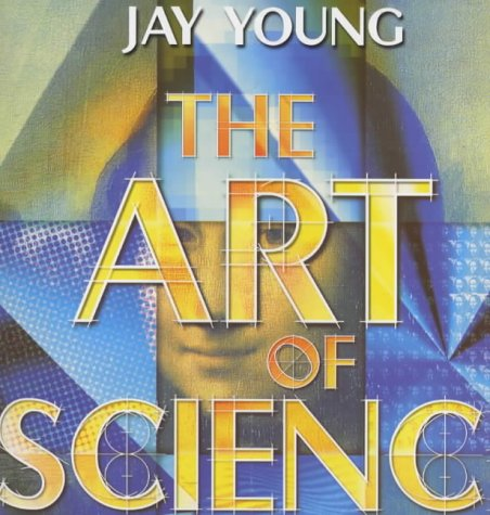 9780744562064: The Art of Science