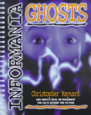 9780744562224: Ghosts (Informania)