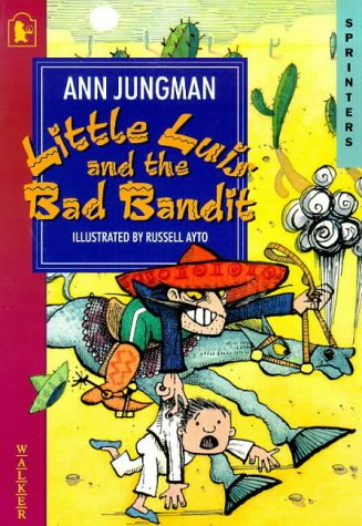 9780744563061: Little Luis And The Bad Bandit (Sprinters)