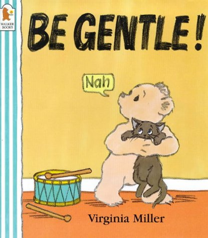 9780744563290: Be Gentle! (George & Bartholomew)