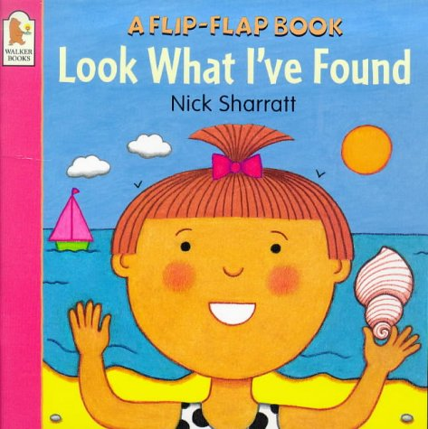 9780744563580: Look What I've Found (Flip-the-flap Books)