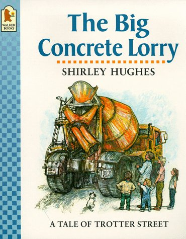 9780744563788: The Big Concrete Lorry (Tales from Trotter Street)