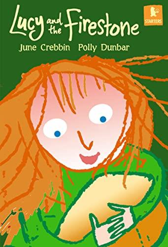 Lucy and the Firestone (Starters): June Crebbin