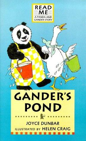 Panda and Gander Series: Gander's Pond (Walker Hardbacks) (Panda & Gander Stories) (9780744567045) by Dunbar, Joyce; Craig, Helen