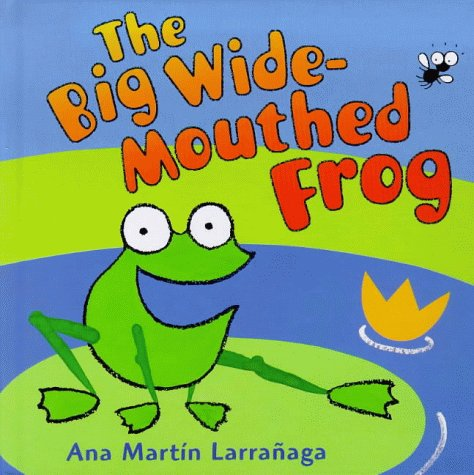 9780744567076: Big Wide-Mouthed Frog (The Giggle Club)