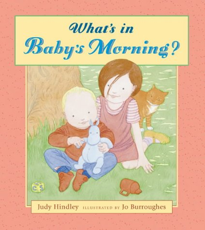 9780744567281: What's In Baby's Morning?