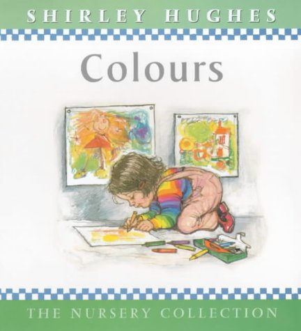9780744567410: Colours (The Nursery Collection)