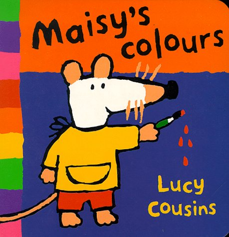 9780744567526: Maisy's Book of Colours