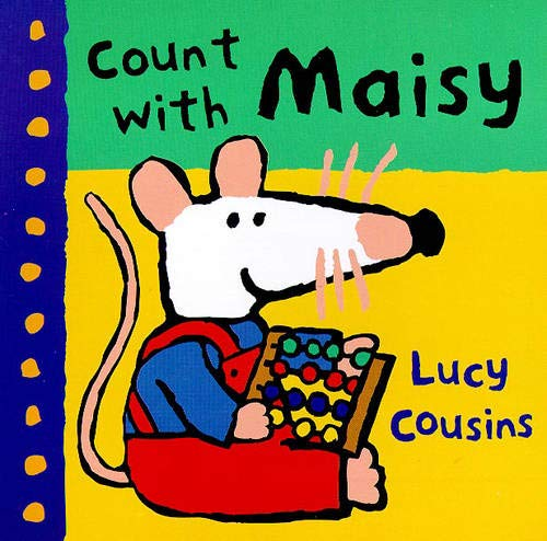 Count with Maisy (Maisy): Lucy Cousins
