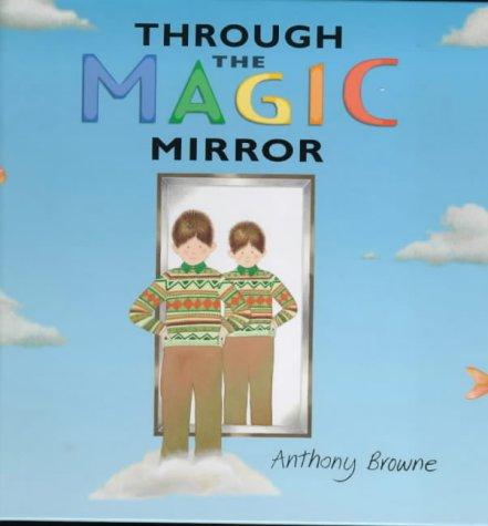 9780744567724: Through The Magic Mirror