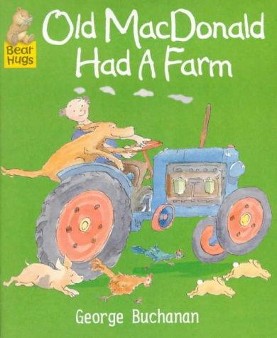 Old Macdonald Had A Farm (Bear Hugs: Buchanan George
