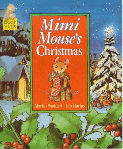 9780744568189: Mimi Mouse's Christmas (Bear Hugs)
