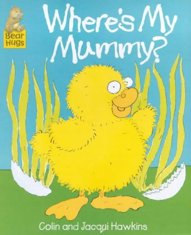 9780744568448: Where's My Mummy? (Bear Hugs)