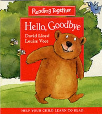 9780744568707: Hello Goodbye (Reading Together)