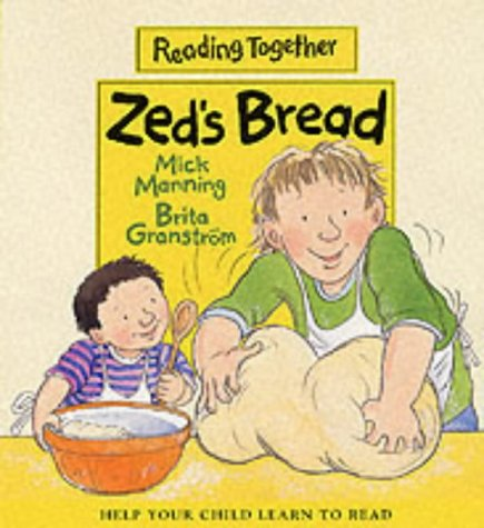 9780744568776: Zed's Bread (Reading Together)