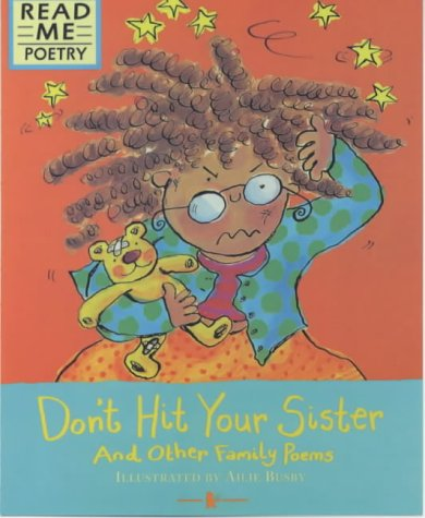 Don't Hit Your Sister (Read Me: Poetry): S. Ellis